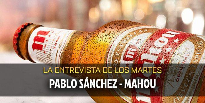Entrevista Mahou Pablo Sánchez